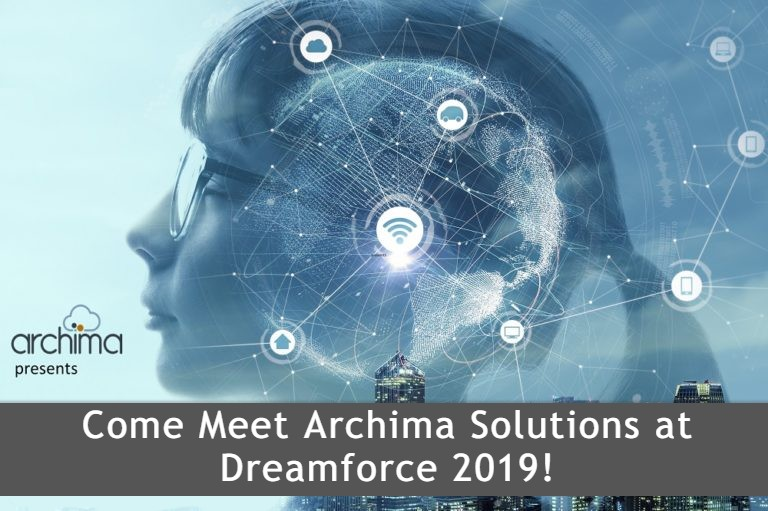 Join Archima Solutions as we take on Dreamforce 2019! We will be hosting two events, and would love to see you there!